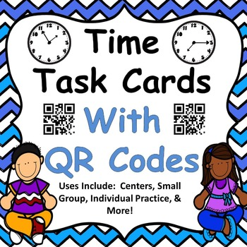 Telling Time Task Cards with QR codes
