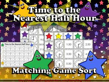 Time: Telling Time to the Nearest Half Hour Matching Game Sort - Superstars