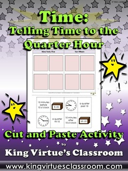 Time: Telling Time to the Quarter Hour Cut and Paste Activ