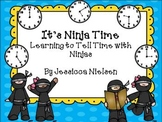 Telling Time with Ninjas (to the hour, half hour, and 5 minutes)