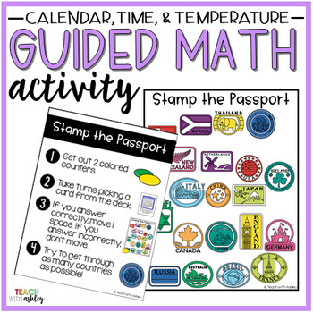 Time, Temperature, Calendar Guided Math Activity Stamp the Passport
