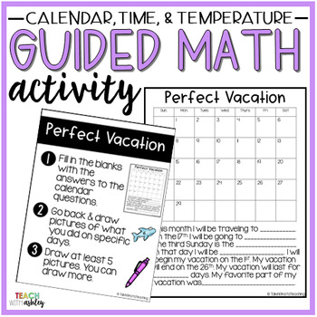 Time, Temperature, Calendar Guided Math Activity Perfect Vacation