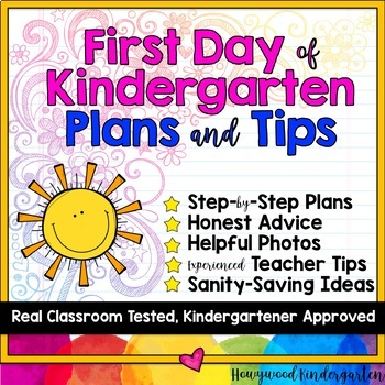 Time-Tested First Day of Kindergarten Plans & Teacher Tips!