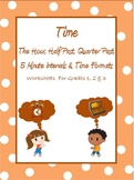 Time- The Hour, Half Past, Quarter To & Past, Time Formats Worksheets