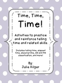 Time, Time, Time!  Activities, Practice Sheets, and More!