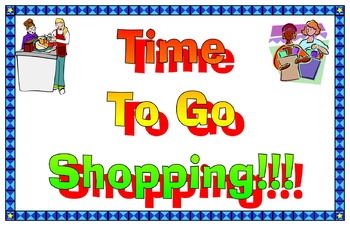 Time To Go Shopping