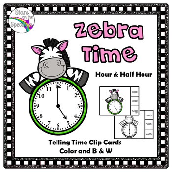 Telling Time To The Hour and Half Hour Zebra Telling Time Clip Cards