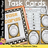 Time To the Quarter Hour Task Cards