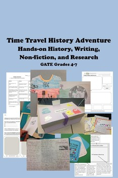 Time Travel History Adventure PROJECT BASED 4th thru 7th GATE