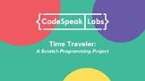 Hour of Code with Scratch - Time Traveler, History + Codin