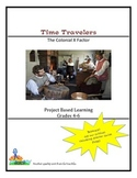 Time Travelers: The Colonial X Factor  Grades 4-5