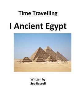 Time Travelling In Ancient Egypt Guided Readers or Readers Theater