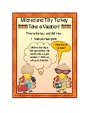Time: Turkey Time with Mildred and Tilly Turkey ( Hour and Half Hour)
