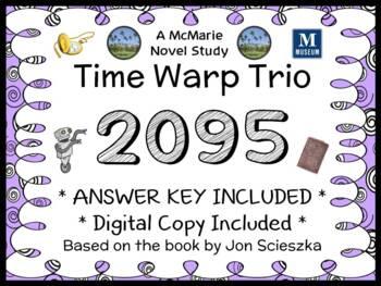 Time Warp Trio: 2095 (John Scieszka) Novel Study / Reading Comprehension