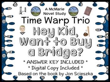 Time Warp Trio: Hey Kid, Want to Buy a Bridge? (Jon Scieszka) Novel Study