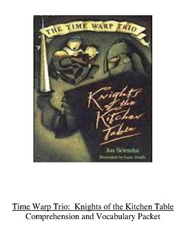 Time Warp Trio Knights of the Kitchen Table Guided Reading Unit Level P