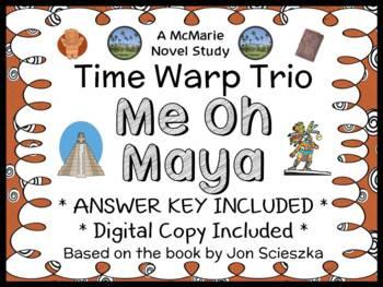 Time Warp Trio: Me Oh Maya (Scieszka) Novel Study / Reading Comprehension