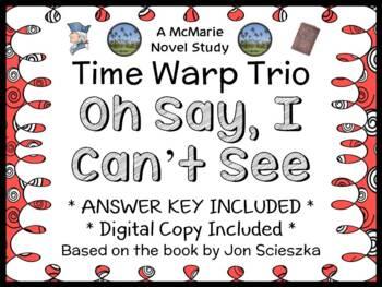 Time Warp Trio : Oh Say, I Can't See (Jon Scieszka) Novel Study / Comprehension