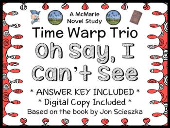 Time Warp Trio : Oh Say, I Can't See (Jon Scieszka) Novel