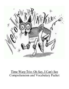 Time Warp Trio: Oh Say, I Can't See Guided Reading Unit Level P