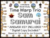 Time Warp Trio: Sam Samurai (Jon Scieszka) Novel Study / Reading Comprehension