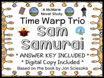 Time Warp Trio: Sam Samurai (Jon Scieszka) Novel Study / Reading Comprehension