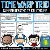 Time Warp Trio: Summer Reading is Killing Me Book Questions