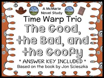 Time Warp Trio: The Good, The Bad, and The Goofy (John Scieszka) Novel Study
