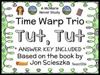 Time Warp Trio: Tut, Tut (John Scieszka) Novel Study / Reading Comprehension