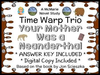 Time Warp Trio: Your Mother was a Neanderthal (John Scieszka) Novel Study