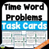 Time Word Problems | Grade 4-7 | Task Cards | NO PREP | #hotdeals