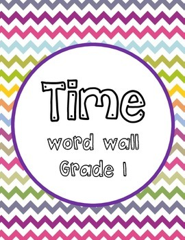 Time Word Wall- Grade 1