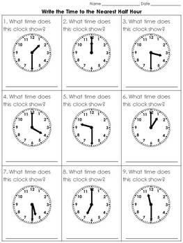 Time: Write the Time to the Nearest Half Hour Practice Sheets - King Virtue