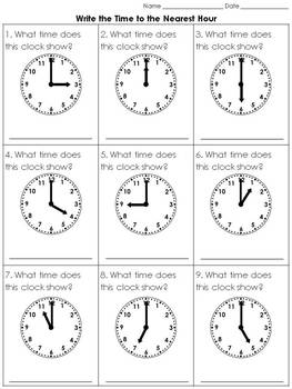 Time: Write the Time to the Nearest Hour Practice Sheets - King Virtue