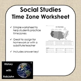 Time Zone Worksheet - USA - Middle School Social Studies