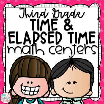 Time and Elapsed Time Third Grade Math Centers