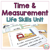 Time and Measurement Life Skills Unit (Special Education & Autism Resource)