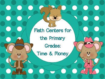 Time and Money Math Centers for the Primary Grades