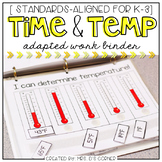 Time and Temperature Adapted Work Binder