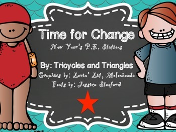 Time for Change- New Year's P.E. Stations