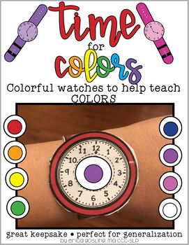 Time for Colors FREEBIE - A Colorful Watch to help Learn Colors!