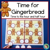 Time for Gingerbread! Telling time to the half hour, 1st grade math