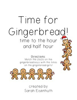 Time for Gingerbread - Telling time to the hour and half hour