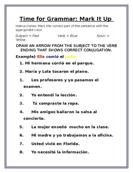 Time for Grammar: Mark It Up (Spanish Preterit Tense)