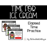 Time for Ice Cream, Elapsed Time Practice: A Digital Game