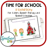Time for School a Social Story for Behavior Management and Autism Boom Cards