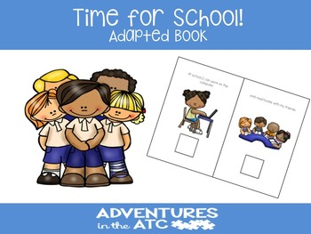 Time for School!  Adapted Book