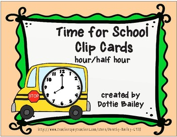 Time for School Clip Cards - Hour, Half Hour