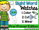 Sight Word Watches- Pre-Primer
