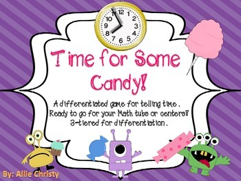 Time for Some Candy!- a differentiated game for telling ti
